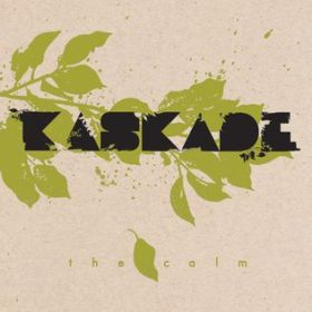 Kaskade_-_the_calm